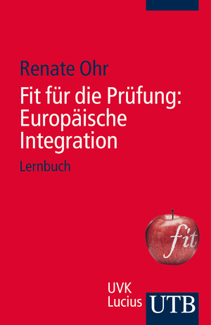 Fit für die Prüfung: Europäische Integration