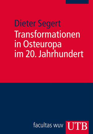 Transformationen in Osteuropa im 20. Jahrhundert