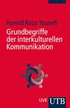 Grundbegriffe der interkulturellen Kommunikation