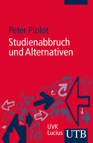 Studienabbruch und Alternativen