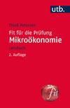 Fit für die Prüfung: Mikroökonomie