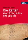 Vergrößerte Darstellung Cover: Die Kelten. Externe Website (neues Fenster)