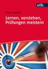 Vergrößerte Darstellung Cover: Lernen, verstehen, Prüfungen meistern. Externe Website (neues Fenster)
