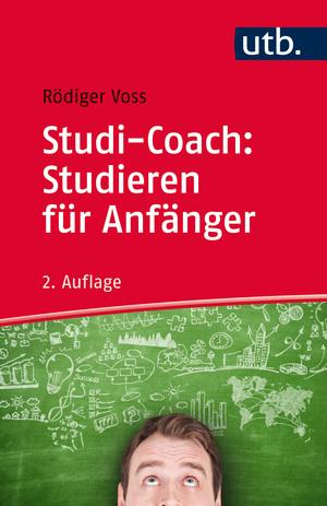 Studi-Coach: Studieren für Anfänger