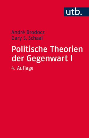 Politische Theorien der Gegenwart I