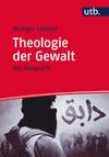 Theologie der Gewalt