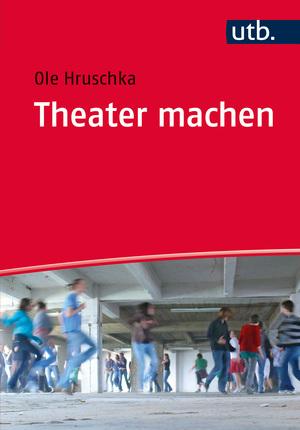 Theater machen