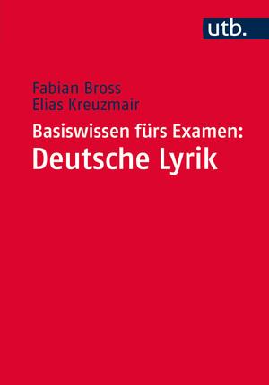 Basiswissen fürs Examen: Deutsche Lyrik