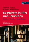 Geschichte in Film und Fernsehen