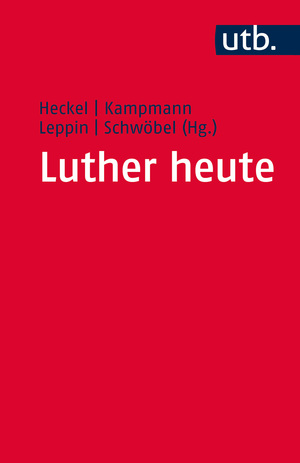 Luther heute