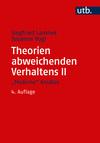 """Vergrößerte Darstellung Cover: Theorien abweichenden Verhaltens II. """"Moderne"""" Ansätze. Externe Website (neues Fenster)"""