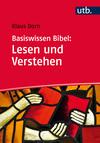 Vergrößerte Darstellung Cover: Basiswissen Bibel: Lesen und Verstehen. Externe Website (neues Fenster)