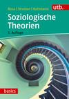 Vergrößerte Darstellung Cover: Soziologische Theorien. Externe Website (neues Fenster)
