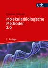 Vergrößerte Darstellung Cover: Molekularbiologische Methoden 2.0. Externe Website (neues Fenster)