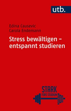 Stress bewältigen - entspannt studieren