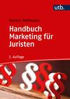 Vergrößerte Darstellung Cover: Handbuch Marketing für Juristen. Externe Website (neues Fenster)