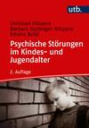 Psychische Störungen im Kindes- und Jugendalter