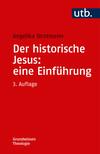 Der historische Jesus: eine Einführung
