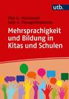 Vergrößerte Darstellung Cover: Mehrsprachigkeit und Bildung in Kitas und Schulen. Externe Website (neues Fenster)