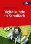 Digitalkunde als Schulfach