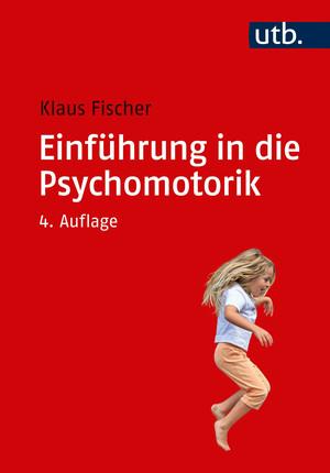 Einführung in die Psychomotorik