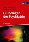 Grundlagen der Psychiatrie