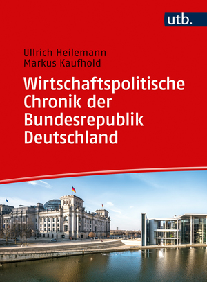 Wirtschaftspolitische Chronik der Bundesrepublik Deutschland 1949-2019