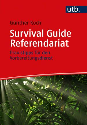 Survival Guide Referendariat