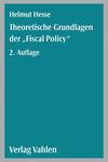Theoretische Grundlagen der 'Fiscal Policy'