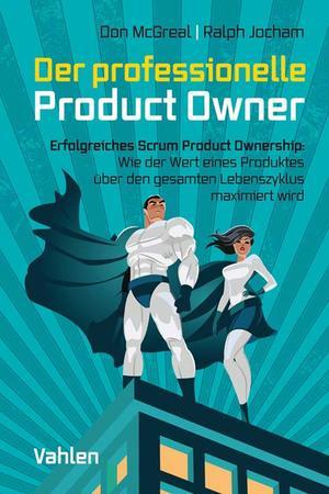 Der professionelle Product Owner