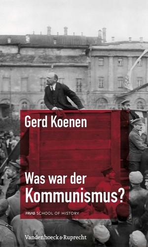 Was war der Kommunismus?