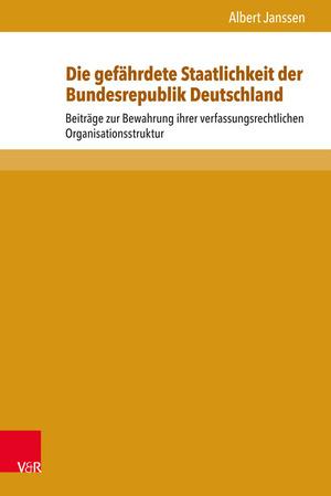 Die gefährdete Staatlichkeit der Bundesrepublik Deutschland