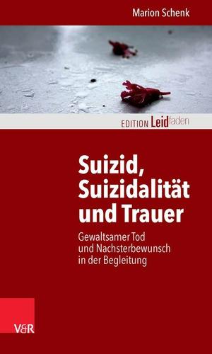 Suizid, Suizidalität und Trauer