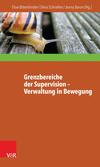 Grenzbereiche der Supervision - Verwaltung in Bewegung