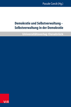 Demokratie und Selbstverwaltung - Selbstverwaltung in der Demokratie