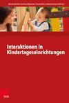 Interaktionen in Kindertageseinrichtungen