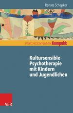 Kultursensible Psychotherapie mit Kindern und Jugendlichen