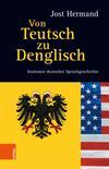 Vergrößerte Darstellung Cover: Von Teutsch zu Denglisch. Externe Website (neues Fenster)