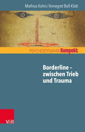 Borderline - zwischen Trieb und Trauma