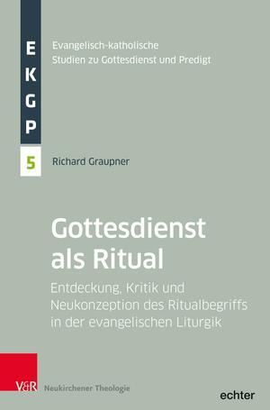 Der Gottesdienst als Ritual