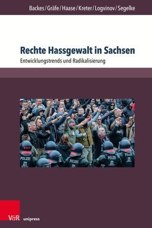 Rechte Hassgewalt in Sachsen