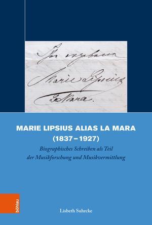 Marie Lipsius alias La Mara (1837-1927)
