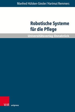 Robotische Systeme für die Pflege