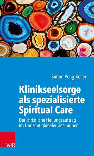 Klinikseelsorge als spezialisierte Spiritual Care