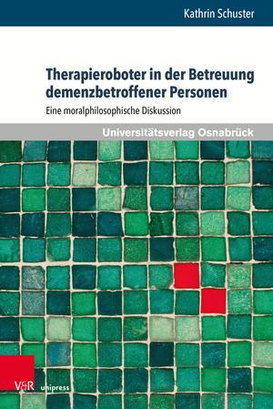 Therapieroboter in der Betreuung demenzbetroffener Personen