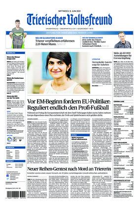 Trierischer Volksfreund - Zeitung für Trier und das Trierer Land (09.06.2021)