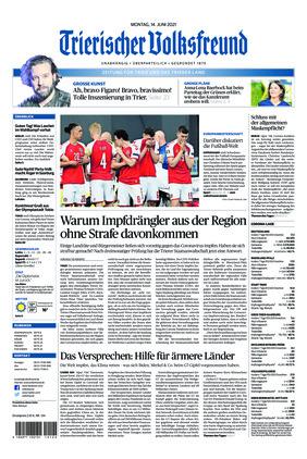 Trierischer Volksfreund - Zeitung für Trier und das Trierer Land (14.06.2021)