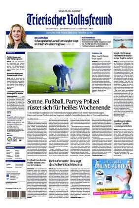 Trierischer Volksfreund - Zeitung für Trier und das Trierer Land (19.06.2021)