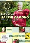 Autogenes Tai Chi Qi Gong