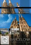 Barcelona - Die Kulturstadt am Mittelmeer